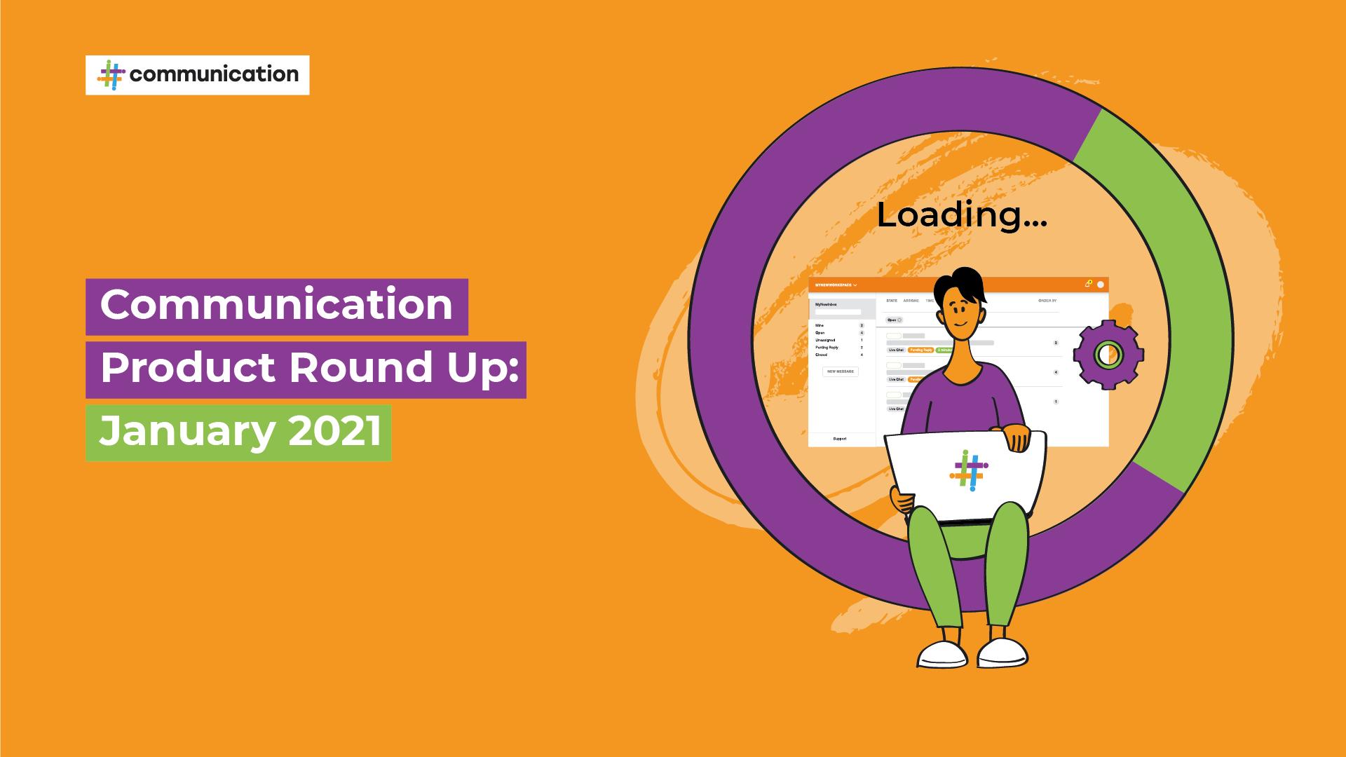 communication product round up january 2021